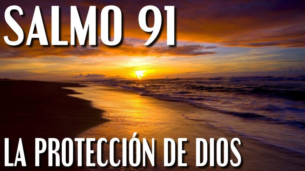 SALMO 91 UNA ORACIÓN DE PROTECCIÓN Y SANACION MENTAL Y FISICA