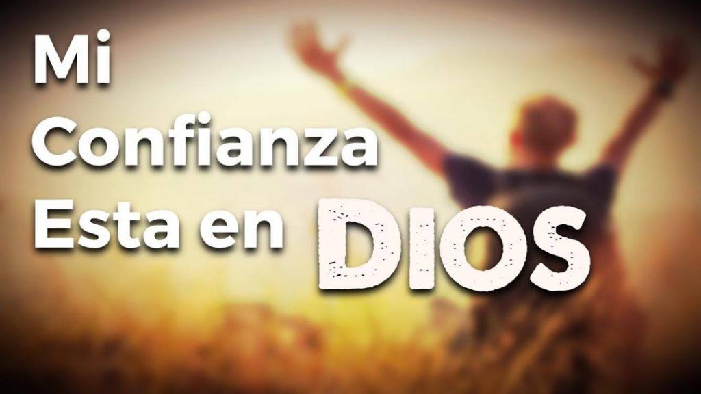Conozca Las Mejores Frases De Confianza En Dios