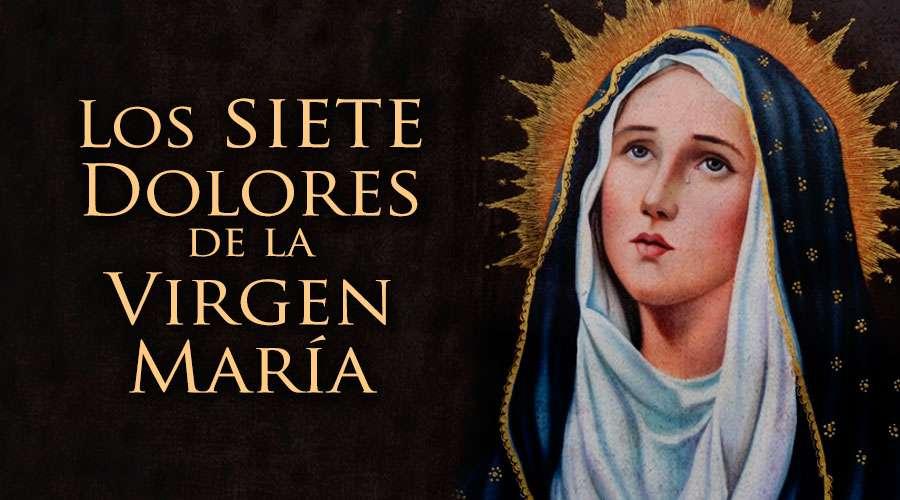 Los Dolores de la Virgen María